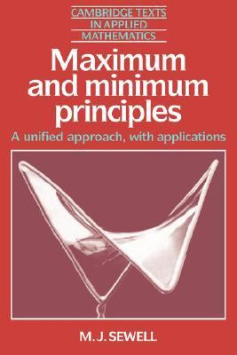 Maximum and Minimum Principles A Unified Approach with Applications  1987 9780521348768 Front Cover