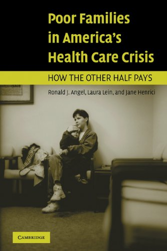 Poor Families in America's Health Care Crisis   2006 edition cover