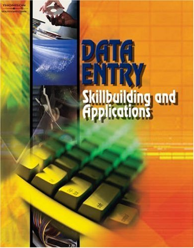 Data Entry Skillbuilding and Applications  2005 9780538434768 Front Cover