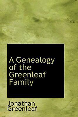A Genealogy of the Greenleaf Family:   2008 edition cover