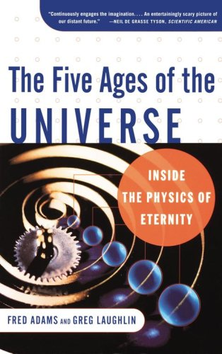 Five Ages of the Universe Inside the Physics of Eternity  2000 edition cover