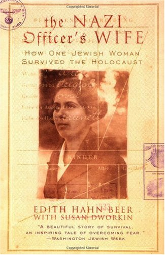 Nazi Officer's Wife How One Jewish Woman Survived the Holocaust  1999 9780688177768 Front Cover