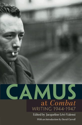 Camus at Combat Writing 1944-1947  2006 edition cover