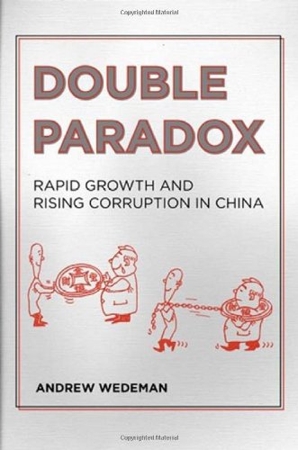 Double Paradox Rapid Growth and Rising Corruption in China  2012 edition cover