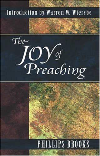Joy of Preaching  N/A 9780825422768 Front Cover