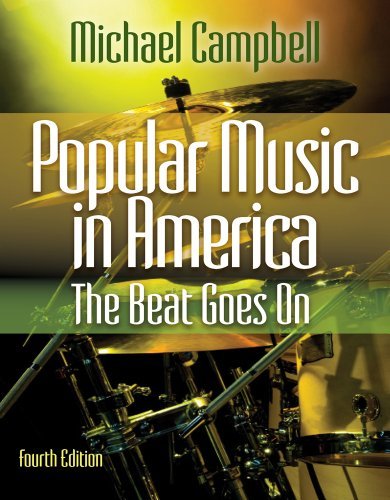 Popular Music in America The Beat Goes On 4th 2013 edition cover