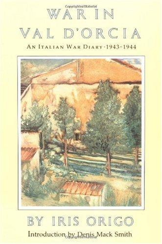 War in Val Dorcia An Italian War Diary, 1943-1944 N/A edition cover