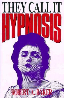 They Call It Hypnosis   1990 9780879755768 Front Cover