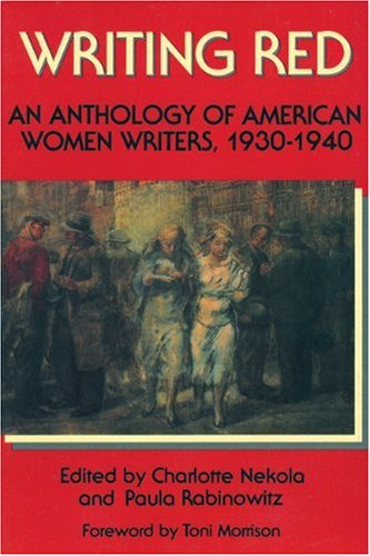 Writing Red An Anthology of American Women Writers, 1930-1940 N/A edition cover