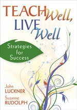 Teach Well, Live Well Strategies for Success  2009 edition cover