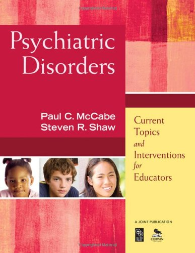 Psychiatric Disorders Current Topics and Interventions for Educators  2010 edition cover