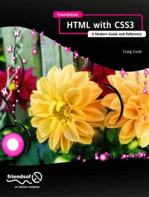 Foundation HTML5 with CSS3 A Modern Guide and Reference  2012 edition cover