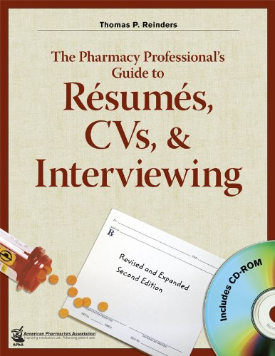 Pharmacy Professional's Guide to Resumes, CVs, and Interviewing  2nd 2006 (Revised) edition cover