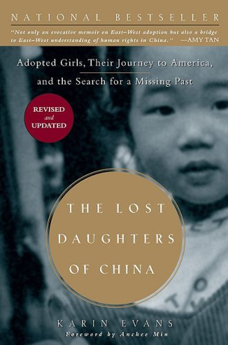 Lost Daughters of China Adopted Girls, Their Journey to America, and the Search for a Missing Past  2008 edition cover