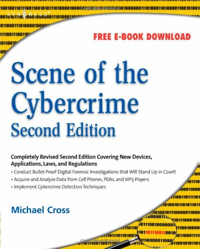 Scene of the Cybercrime  2nd 2008 9781597492768 Front Cover
