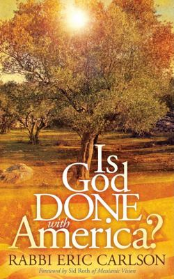 Is God Done with America?  N/A 9781600378768 Front Cover