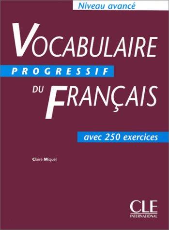 Vocabulaire Progressif du Francais : Advanced Text 1st 1999 edition cover