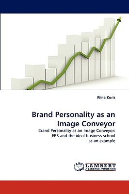 Brand Personality As an Image Conveyor  N/A 9783838360768 Front Cover