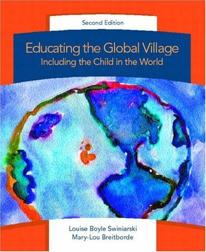 Educating the Global Village Including the Child in the World 2nd 2003 (Revised) edition cover