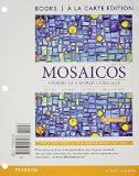 Mosaicos Spanish As a World Language, Books a la Carte Plus MySpanishLab with EText (multi-Semester Access) -- Access Card Package 6th 2015 edition cover
