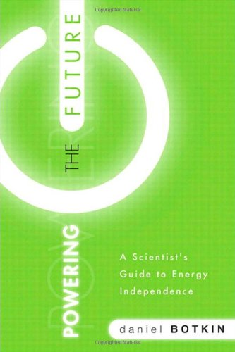 Powering the Future A Scientist's Guide to Energy Independence  2010 edition cover
