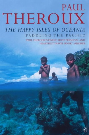 Happy Isles of Oceania Paddling the Pacific  1992 edition cover