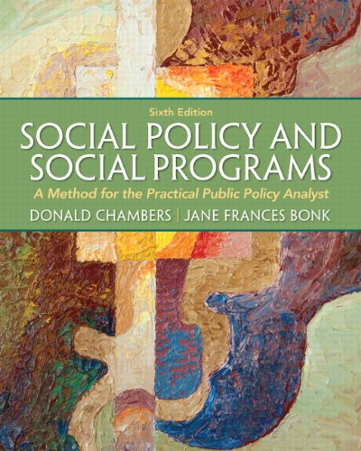Social Policy and Social Programs: A Method for the Practical Public Policy Analyst 6th 2012 edition cover