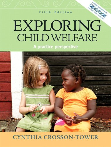 Exploring Child Welfare A Practice Perspective 5th 2009 edition cover