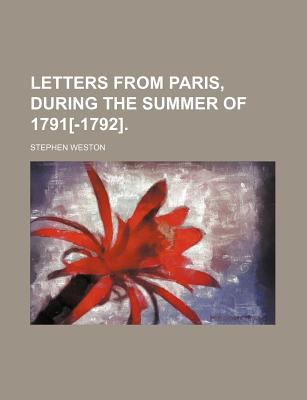 Letters from Paris, During the Summer Of 1791[-1792]  N/A edition cover