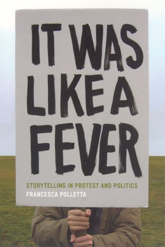 It Was Like a Fever Storytelling in Protest and Politics  2006 edition cover