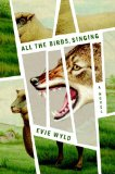 All the Birds, Singing   2013 edition cover