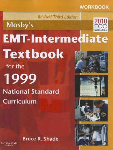 Workbook for Mosby's EMT - Intermediate Textbook for the 1999 National Standard Curriculum - Revised Reprint  3rd 2012 edition cover