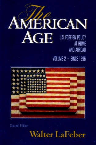 American Age U. S. Foreign Policy at Home and Abroad since 1896 2nd 1994 edition cover