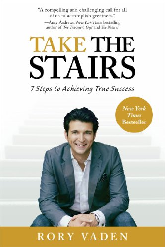 Take the Stairs 7 Steps to Achieving True Success N/A 9780399537769 Front Cover