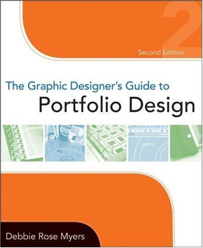 Graphic Designer's Guide to Portfolio Design  2nd 2009 (Guide (Instructor's)) edition cover