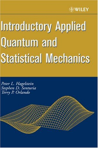 Introductory Applied Quantum and Statistical Mechanics   2004 edition cover