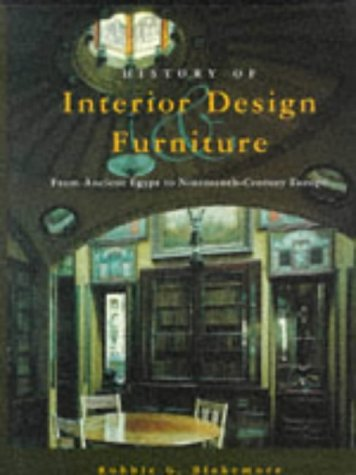 History of Interior Design and Furniture From Ancient Egypt to Nineteenth-Century Europe  1996 edition cover