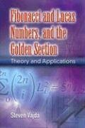 Fibonacci and Lucas Numbers, and the Golden Section Theory and Applications  2008 edition cover