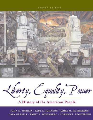 Liberty, Equality, Power A History of the American People 4th 2005 (Revised) 9780495091769 Front Cover