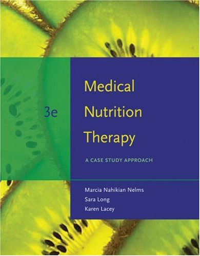 Medical Nutrition Therapy A Case Study Approach 3rd 2009 edition cover