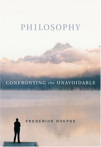 Philosophy Confronting the Unavoidable  2003 9780534534769 Front Cover
