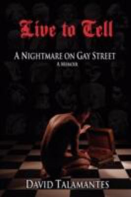 Live to Tell: A Nightmare on Gay Street  2008 edition cover