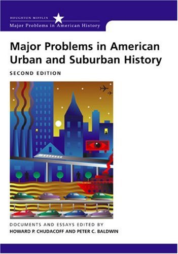 Major Problems in American Urban and Suburban History Documents and Essays 2nd 2005 edition cover