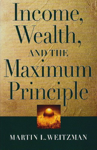 Income, Wealth, and the Maximum Principle   2003 edition cover