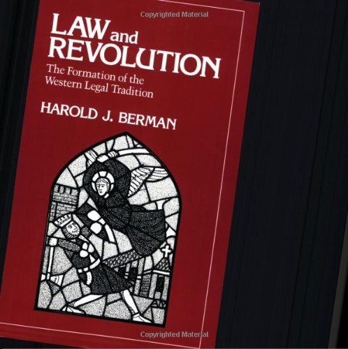 Law and Revolution The Formation of the Western Legal Tradition  1985 edition cover