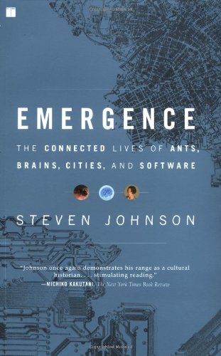 Emergence The Connected Lives of Ants, Brains, Cities, and Software  2002 (Reprint) edition cover