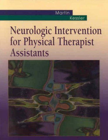 Neurologic Intervention for Physical Therapist Assistants   2000 edition cover