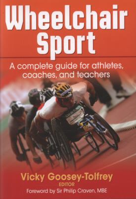 Wheelchair Sport A Complete Guide for Athletes, Coaches, and Teachers  2010 edition cover