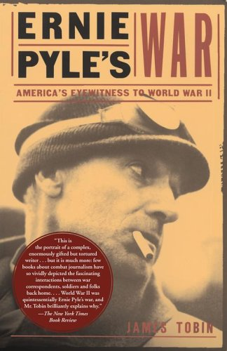 Ernie Pyle's War America's Eyewitness to World War II  2006 edition cover