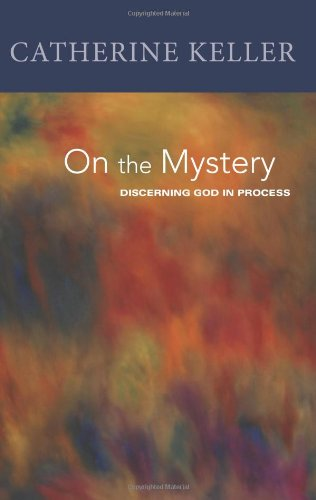 On the Mystery Discerning Divinity in Process  2008 edition cover